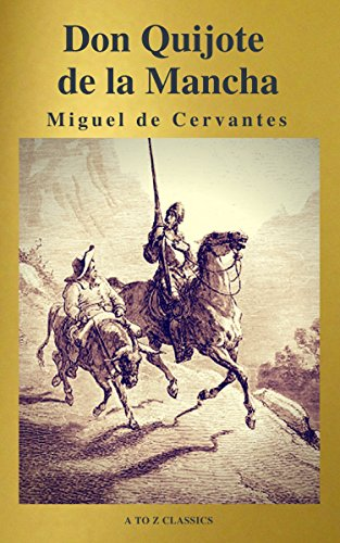 Don Quijote eBook: de Cervantes, Miguel, Classics, A to Z: Amazon ...
