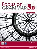 Focus on Grammar Split 5B Student Book with MyEnglishLab