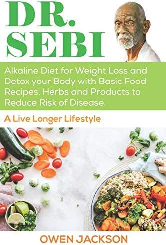 DR SEBI Alkaline Diet for Weight Loss and Detox your Body with Basic Food Recipes Herbs and product image