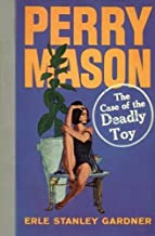 The Case of the Deadly Toy (Perry Mason Series Book 60)