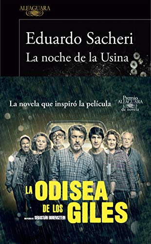 La noche de la Usina (Premio Alfaguara de novela 2016) eBook: Eduardo Sacheri: Amazon.es: Tienda Kindle
