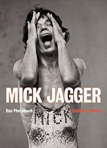 Mick Jagger: Das Photobuch