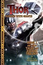 Marvel's Thor: Dueling with Giants (Tales of Asgard Trilogy)