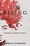 I'm Rising: Determined....image
