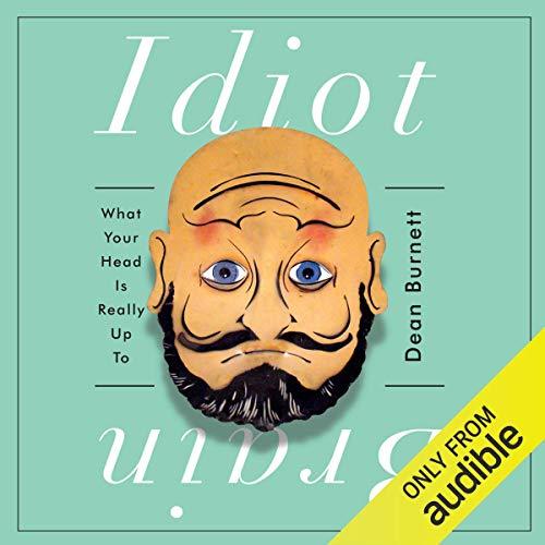 Idiot Brain audiobook cover art