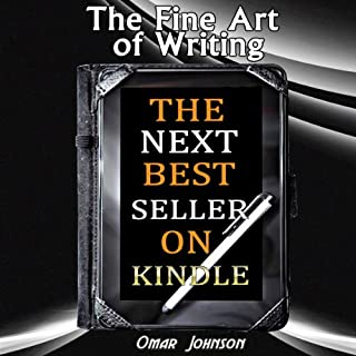 The Fine Art of Writing the Next Best Seller on Kindle cover art