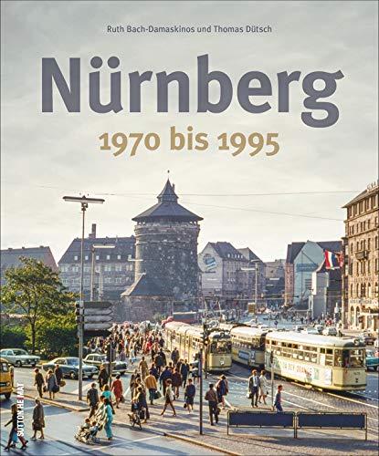 Nürnberg 1970 bis 1995. Rund 170 zumeist unveröffentlichte Fotografien wecken Erinnerungen an das Alltagsleben und laden zu einer spannenden Reise in die Vergangenheit der fränkischen Metropole ein.