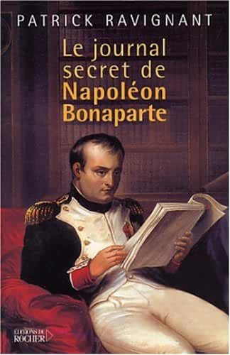 Le Journal secret de Napoléon Bonaparte