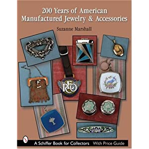 200 Years of American Manufactured Jewelry & Accessories (Schiffer Book for Collectors)