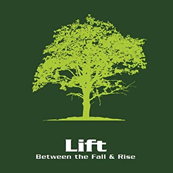 Between the Fall & Rise