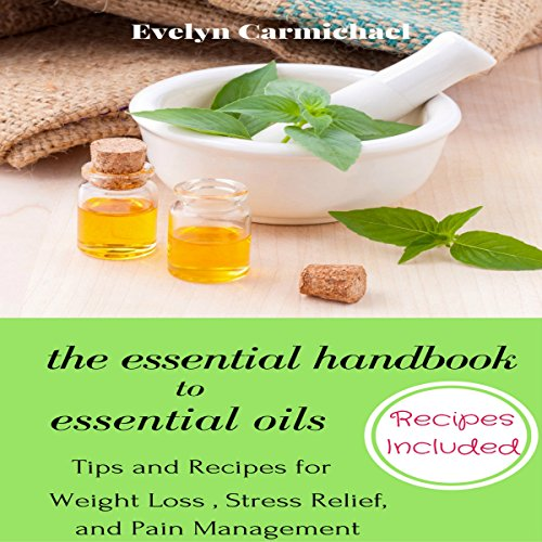 The Essential Handbook to Essential Oils  By  cover art