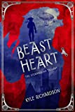 Beast Heart (The Steambound Trilogy Book 1)