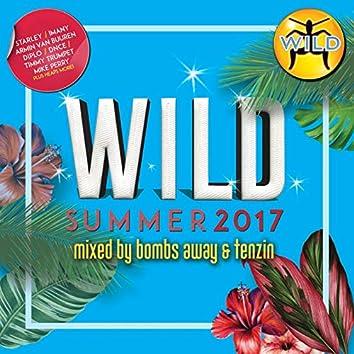 Wild Summer 2017 (Mixed By Bombs Away & Tenzin)
