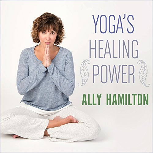 Yoga's Healing Power audiobook cover art