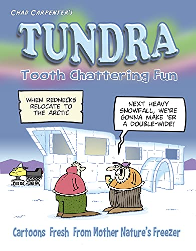 Tundra: Tooth Chattering Fun