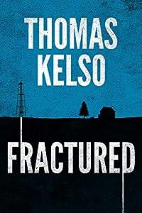 Fractured (A Mark Thurman novel Book 1)