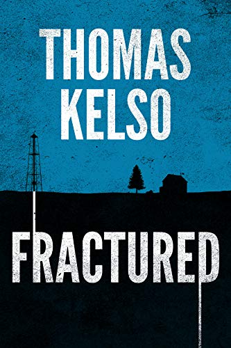 Fractured (The Mark Thurman Series Book 1) by [Thomas Kelso]