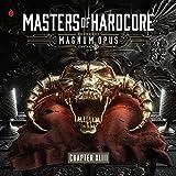 Masters of Hardcore-Magnum Opus Chapter Xliii