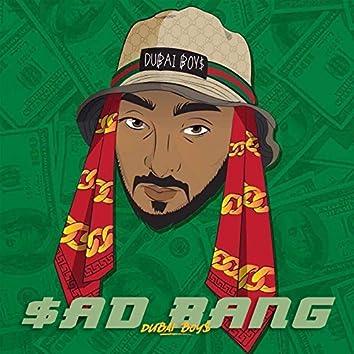 Sad Bang