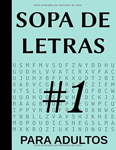 Sopa De Letras Para Adultos 1: 100 Juegos, Letra Grande (100