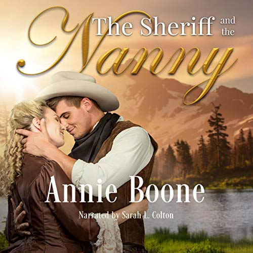 The Sheriff and the Nanny audiobook cover art