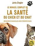 Le manuel complet de la santé du chien et du chat - Découvrez de nouvelles voies thérapeutiques (Donne la patte) - Format Kindle - 9788893194983 - 9,99 €