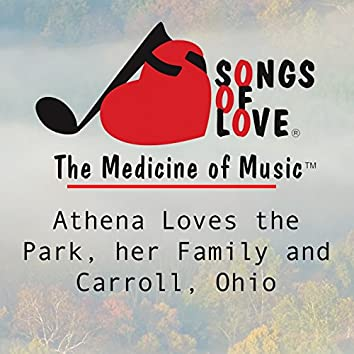 Athena Loves the Park, Her Family and Carroll, Ohio
