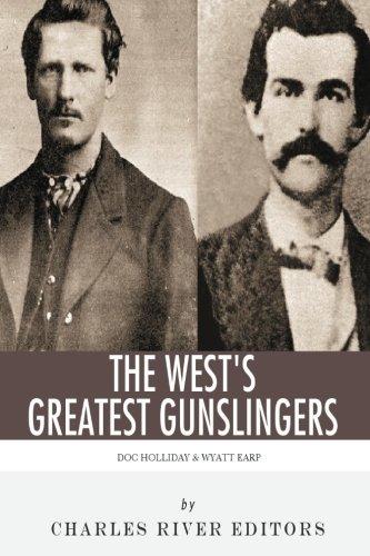 Wyatt Earp & Doc Holliday: The West
