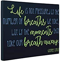 Life is Not Measure George Carlin Quote CANVAS Home Décor