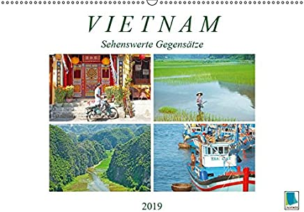Vietnam: Sehenswerte Gegensätze (Wandkalender 2019 DIN A2 quer): Zwischen ländlicher Tradition und industrialisierten Städten (Monatskalender, 14 Seiten ) (CALVENDO Orte)