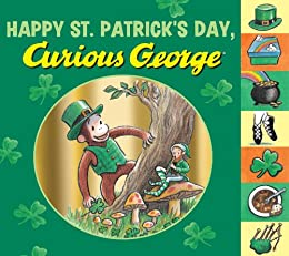 Happy St. Patrick's Day, Curious George by [H. A. Rey]