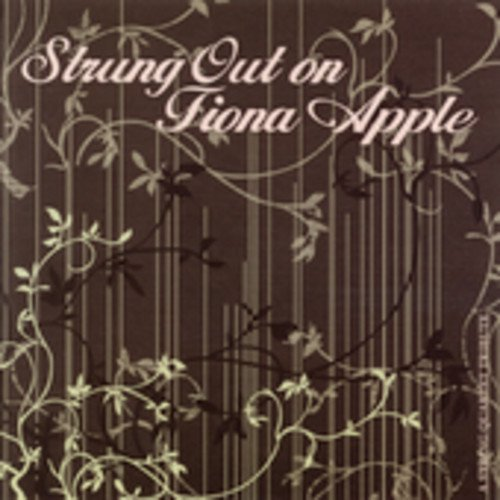 Strung Out on Apple,Fiona: Str
