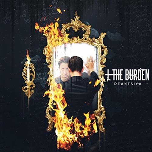 I, the Burden
