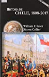 Historia De Chile, 1808-2017: 43 (Historias)