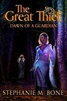 The Great Thief: Dawn of a Guardian