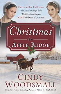 Christmas in Apple Ridge: Three-in-One Collection: The Sound of Sleigh Bells, The Christmas Singing, NEW! The Dawn of Christmas (English Edition)