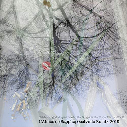 Celebrating Mishaped Pearls; The Singer & the Poets Album 2009 L'Aimée de...