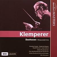 Klemperer conducts Beethoven: Missa Solemnis in D major, Op. 123 (2009-08-25)