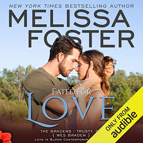 Fated for Love Audiobook By Melissa Foster cover art