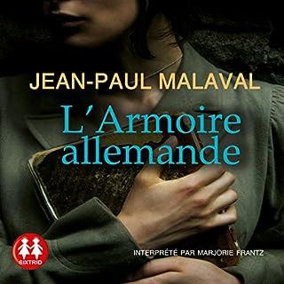 L'armoire allemande                   De :                                                                                                                                 Jean Paul Malaval                               Lu par :                                                                                                                                 Marjorie Frantz                      Durée : 8 h et 37 min     2 notations     Global 4,0