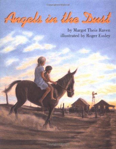 Angels in the Dust (International Reading Association Teacher's Choice Award)