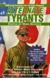 Alternate Tyrants by Mike Resnick (February 28,1997)