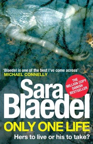 Solo una vida de Sara Blaedel