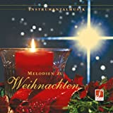 CD Melodien zu Weihnachten (Melodie di Natale): Famose melodie di Natale, musica strumenta...