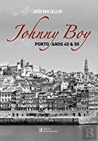 Johnny Boy Porto - Anos 40 & 50 (Portuguese Edition)