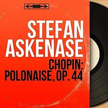 Chopin: Polonaise, Op. 44 (Mono Version)