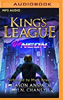 86-neon: An Epic Lit Rpg Adventure (King's League)