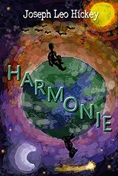 Harmonie by [Joseph Leo Hickey III, Michael Thompson]