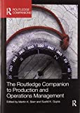 The Routledge Companion to Production and Operations Management (Routledge Companions in Business, Management...