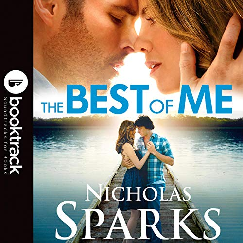 The Best of Me     Booktrack Edition              By:                                                                                                                                 Nicholas Sparks                               Narrated by:                                                                                                                                 Sean Pratt                      Length: 9 hrs and 38 mins     Not rated yet     Overall 0.0